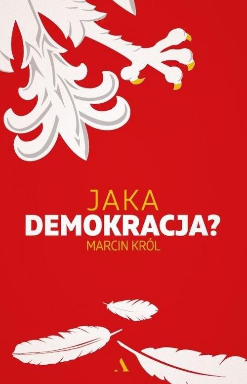 okładka Jaka demokracja?, Książka | Marcin Król