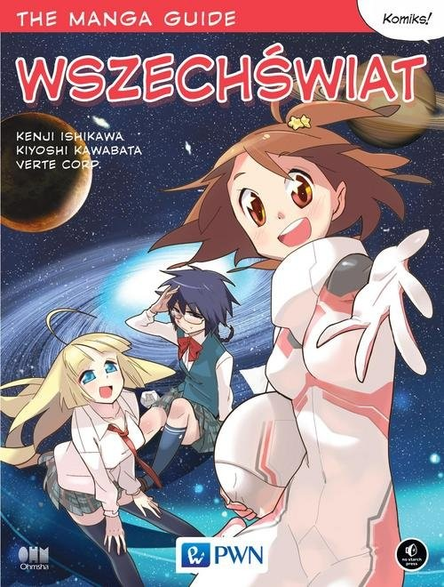 okładka The Manga Guide Wszechświat, Książka   Kenji Ishikawa, Kiyoshi Kawabata, Verte Corp