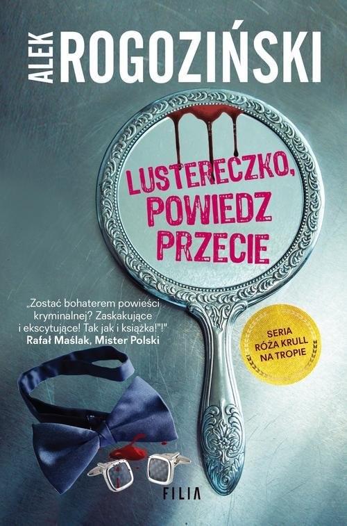 okładka Lustereczko, powiedz przecie, Książka | Rogoziński Alek