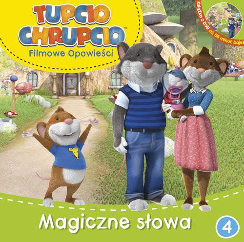 okładka Tupcio Chrupcio Filmowe opowieści Tom 4 Magiczne słowa, Książka |