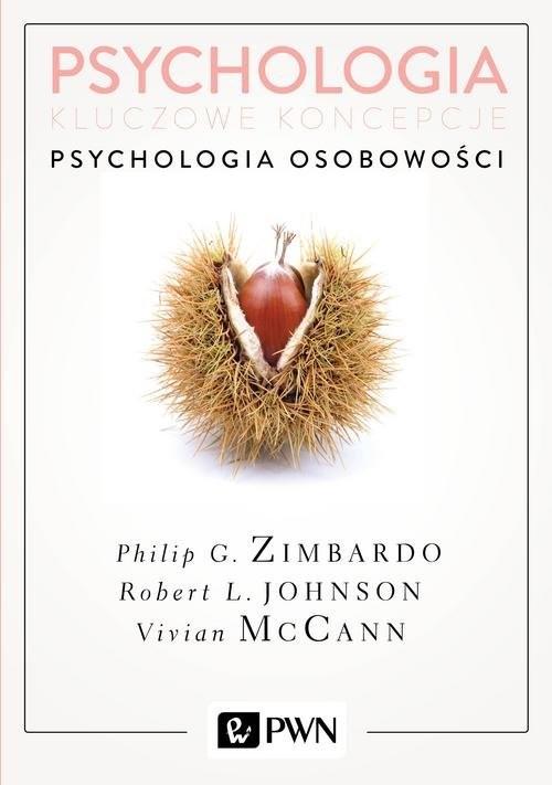 okładka Psychologia Kluczowe koncepcje Tom 4 Psychologia osobowości, Książka | Philip G. Zimbardo, Robert Johnson, Vivia McCann