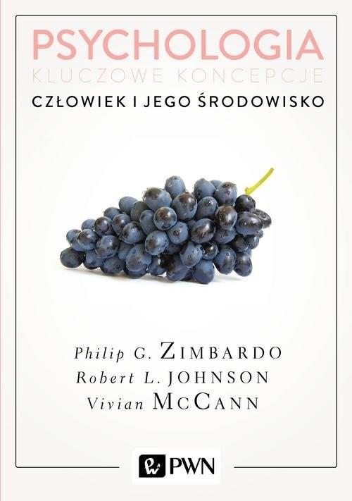 okładka Psychologia Kluczowe koncepcje Tom 5 Człowiek i jego środowisko, Książka | Philip G. Zimbardo, Robert Johnson, Vivia McCann