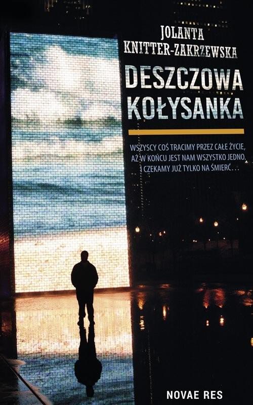 okładka Deszczowa kołysanka, Książka | Jolanta  Knitter-Zakrzewska