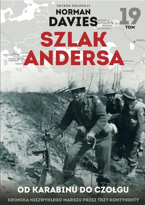 okładka Szlak Andersa 19 Od karabinu do czołgu, Książka | Mackiewicz Michał