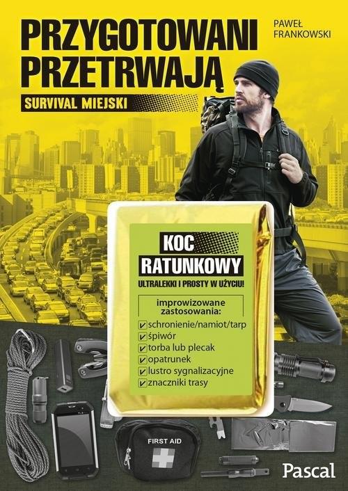 okładka Przygotowani przetrwają, Książka | Paweł  Frankowski
