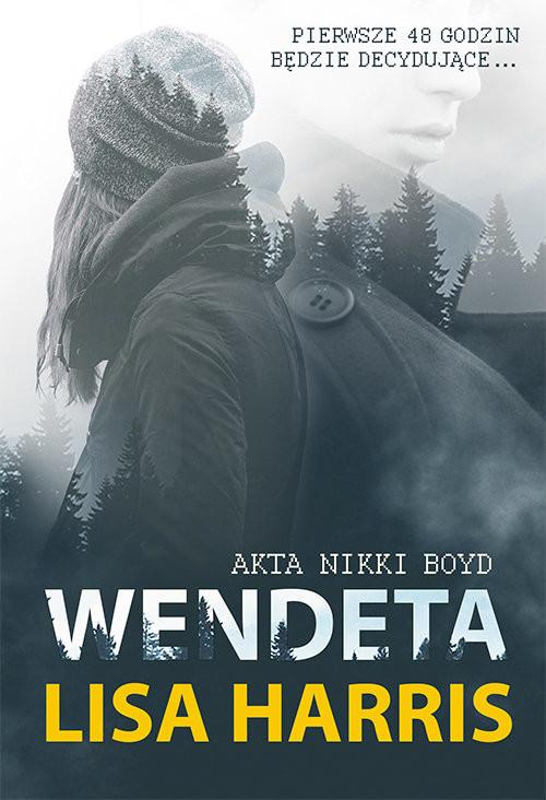 okładka Wendeta Akta Nikki Boyd, Książka | Lisa Harris