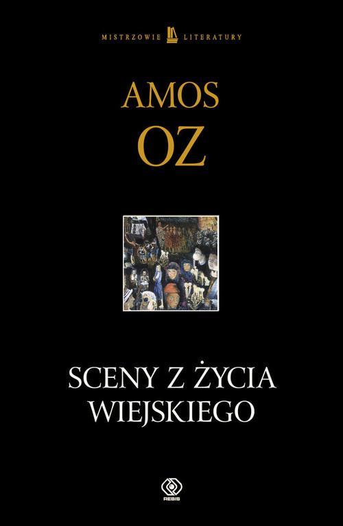 okładka Sceny z życia wiejskiego, Książka | Oz Amos