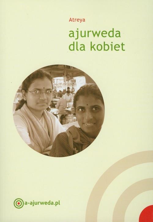okładka Ajurweda dla kobiet, Książka | Atreya