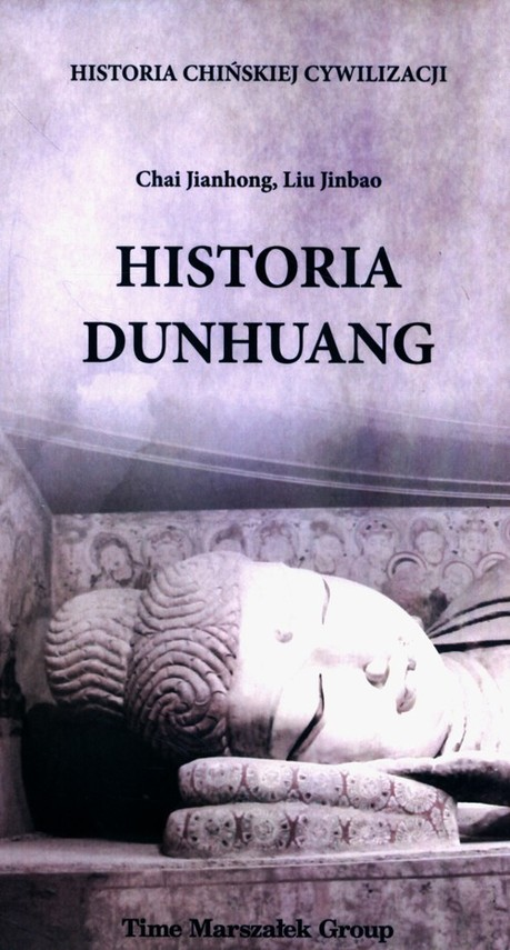 okładka Historia Dunhuang, Książka | Chai Jianhong, Liu Jinbao