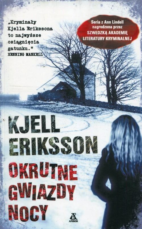 okładka Okrutne gwiazdy nocy, Książka | Kjell Eriksson
