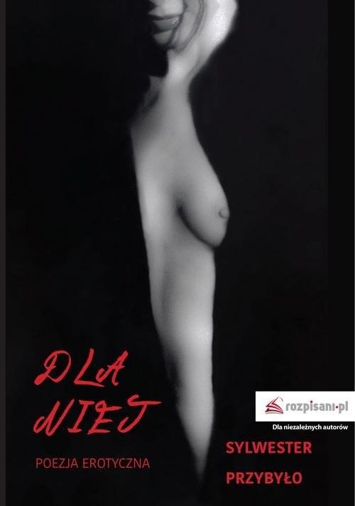 okładka Dla niej Poezja erotyczna, Książka | Przybyło Sylwester