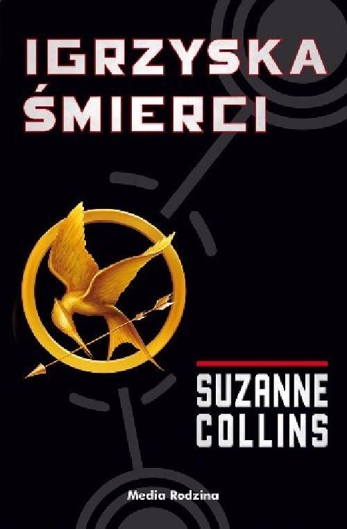 okładka Igrzyska śmierciksiążka      Suzanne Collins