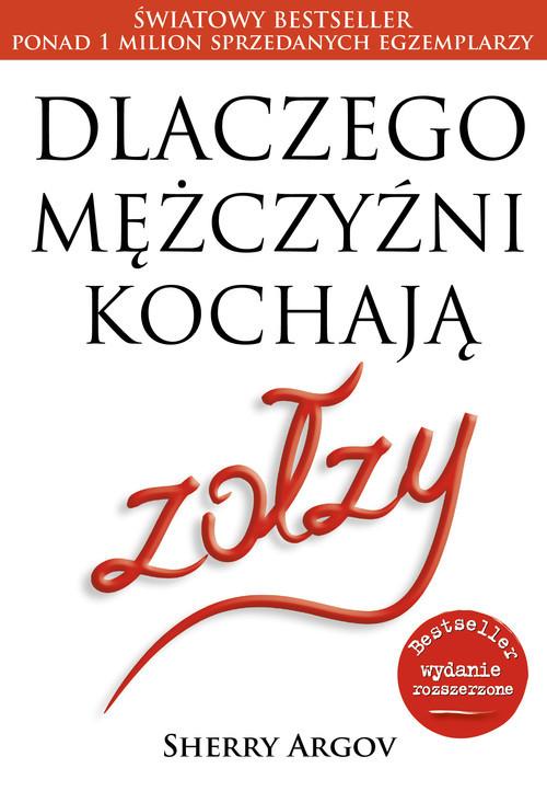 okładka Dlaczego mężczyźni kochają zołzy, Książka | Argov Sherry