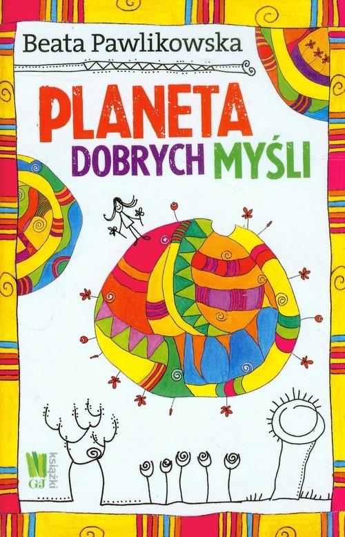 okładka Planeta dobrych myśli, Książka | Pawlikowska Beata