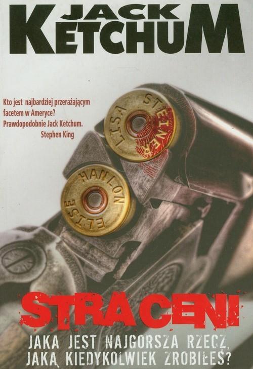 okładka Straceni, Książka   Ketchum Jack