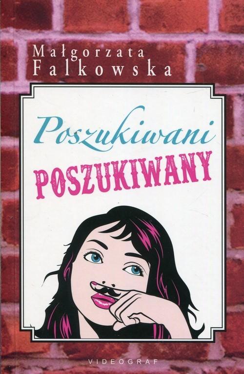 okładka Poszukiwani poszukiwany, Książka | Falkowska Małgorzata