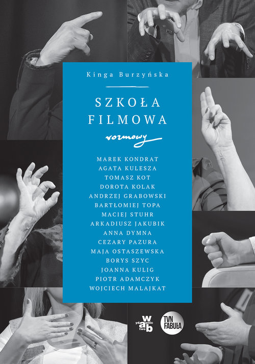 okładka Szkoła filmowa, Książka | Burzyńska Kinga