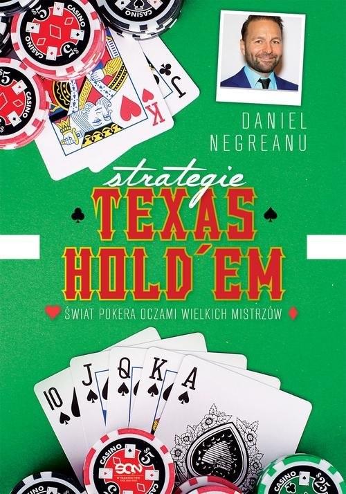 okładka Strategie Texas Hold'em Świat pokera oczami wielkich mistrzów, Książka | Negreanu Daniel