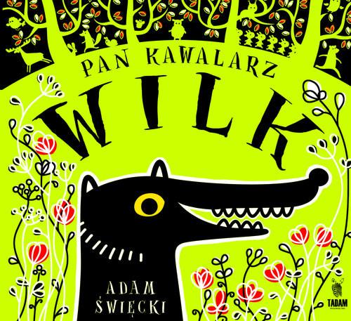 okładka Pan Kawalarz Wilk, Książka | Święcki Adam