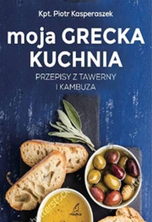 okładka Moja Grecka Kuchnia, Książka | Kasperaszek Piotr