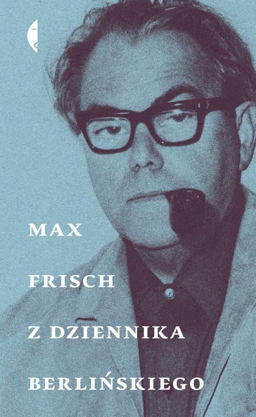 okładka Z dziennika berlińskiego, Książka   Frisch Max