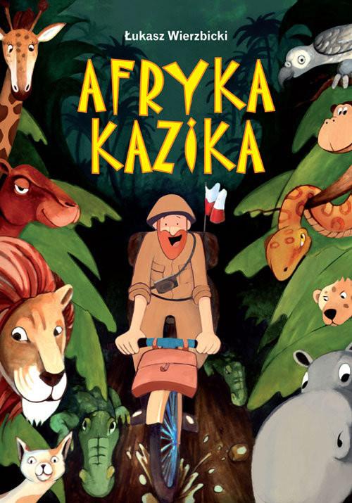 okładka Afryka Kazika, Książka | Wierzbicki Łukasz