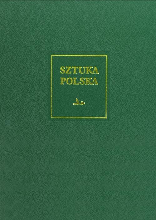 okładka Sztuka polska Tom 4 Wczesny i dojrzały barok (XVII wiek), Książka | Zbigniew Bania, Agnieszka Bender, Gryglewski