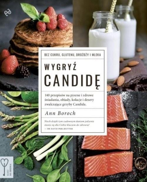 okładka Wygryź Candidę, Książka | Boroch Ann