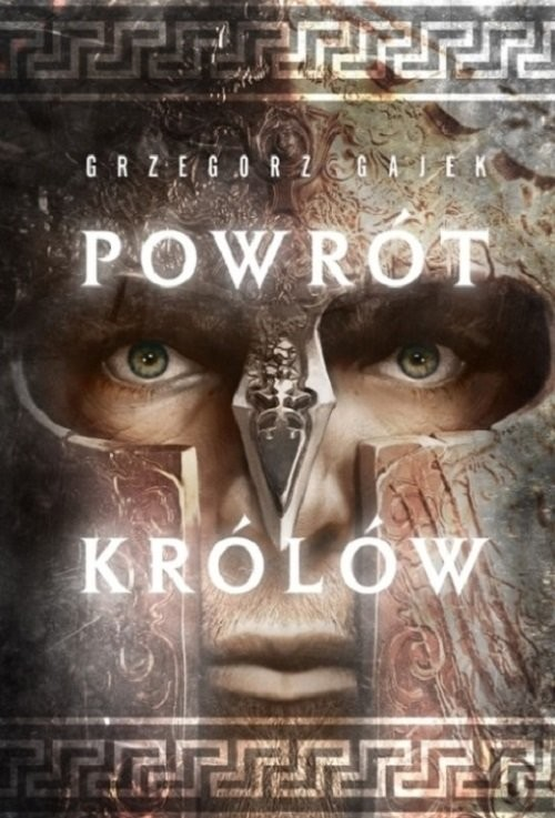 okładka Powrót królów, Książka | Gajek Grzegorz