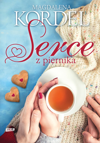 okładka Serce z piernika, Książka | Magdalena Kordel