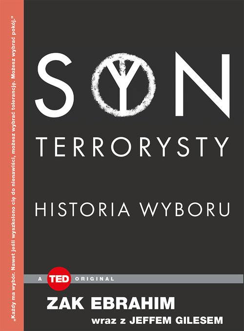 okładka Syn terrorysty Historia wyboru TED Books, Książka | Zak Ebrahim, Jeff Giles