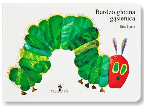 okładka Bardzo głodna gąsienica, Książka | Carle Eric