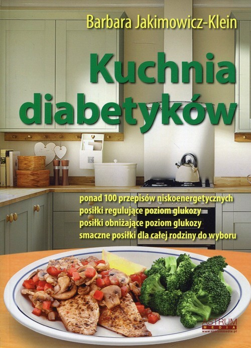 okładka Kuchnia diabetykówksiążka |  | Barbara Jakimowicz-Klein