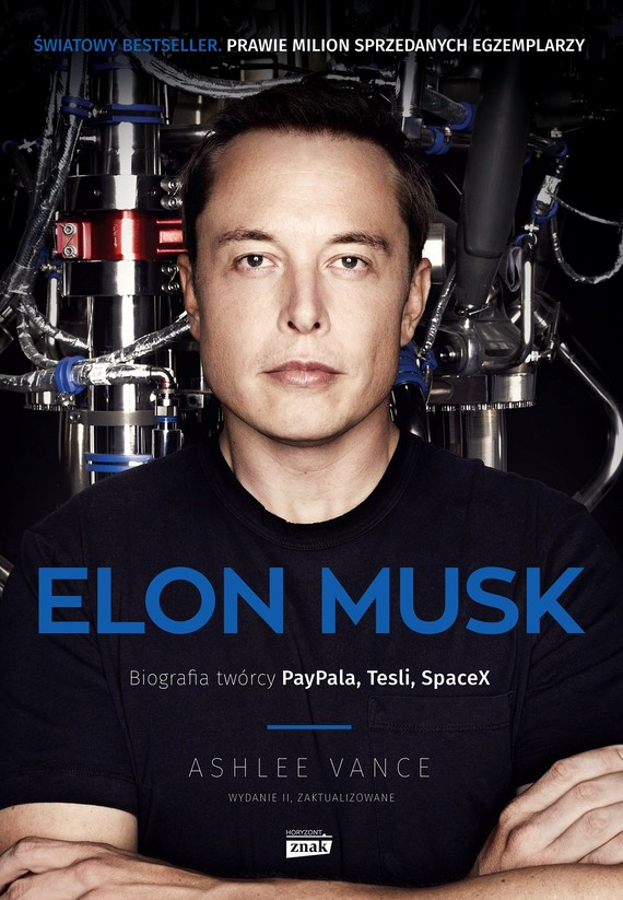 okładka Elon Musk. Biografia twórcy PayPal, Tesla, SpaceXksiążka      Ashlee Vance