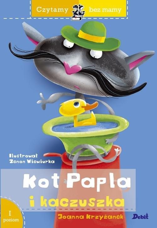 okładka Czytamy bez mamy Kot Papla i kaczuszka Poziom 1 Pierwsze kroki, Książka | Joanna  Krzyżanek