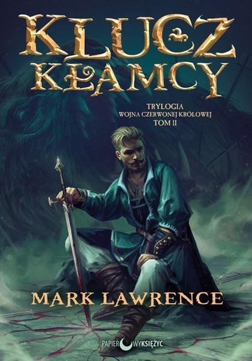 okładka Klucz kłamcy Tom 2, Książka | Lawrence Mark