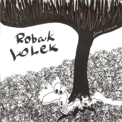 okładka Robak Lolek, Książka | Anna Litwinek