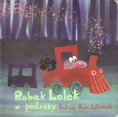 okładka Robak Lolek w podróży, Książka | Anna Litwinek