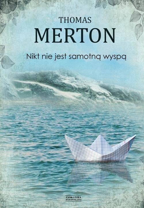 okładka Nikt nie jest samotną wyspą, Książka | Merton Thomas