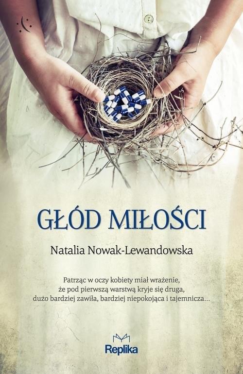 okładka Głód miłości, Książka | Nowak-Lewandowska Natalia