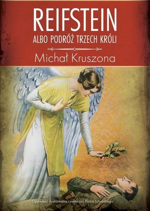 okładka Reifstein albo Podróż Trzech Króli, Książka   Kruszona Michał