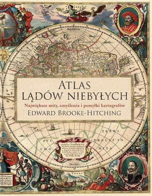 okładka Atlas lądów niebyłychksiążka |  | Brooke-Hitching Edward