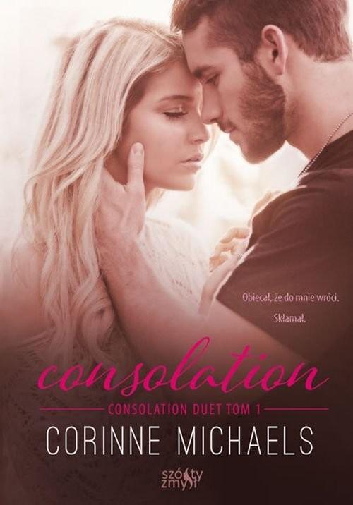 okładka Consolation Consolation duet Tom 1książka      Michaels Corinne