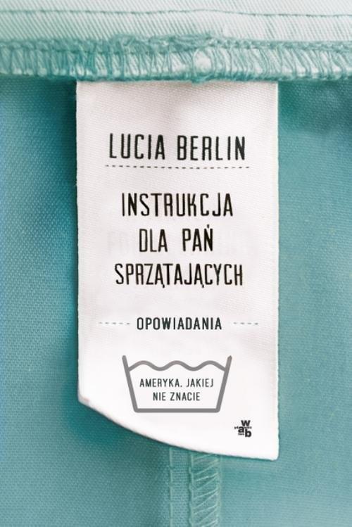 okładka Instrukcja dla pań sprzątających, Książka | Berlin Lucia
