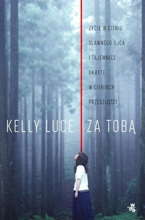okładka Za tobąksiążka |  | Luce Kelly