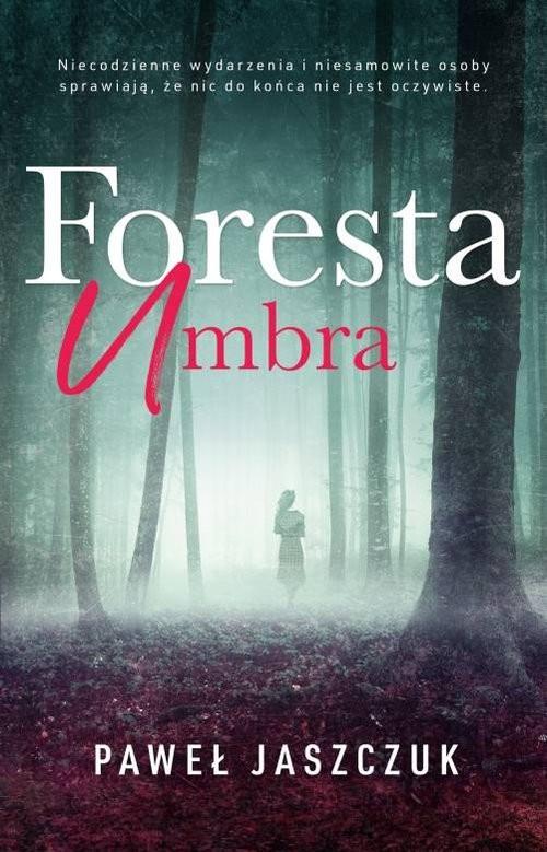 okładka Foresta Umbra, Książka | Jaszczuk Paweł