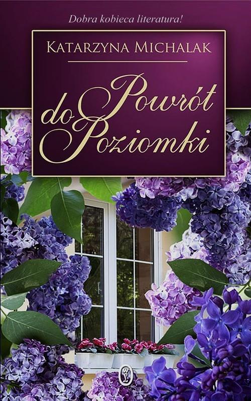 okładka Powrót do Poziomki, Książka   Katarzyna Michalak