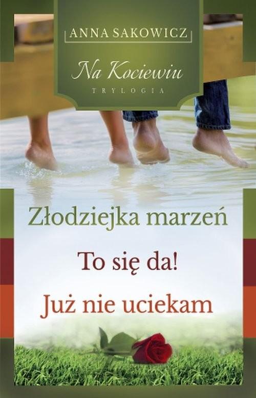 okładka Trylogia Na Kociewiu, Książka | Sakowicz Anna
