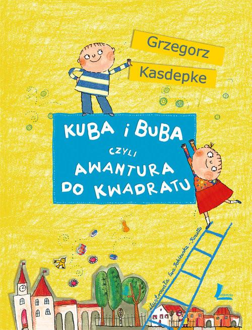 okładka Kuba i Buba czyli awantura do kwadratuksiążka |  | Kasdepke Grzegorz