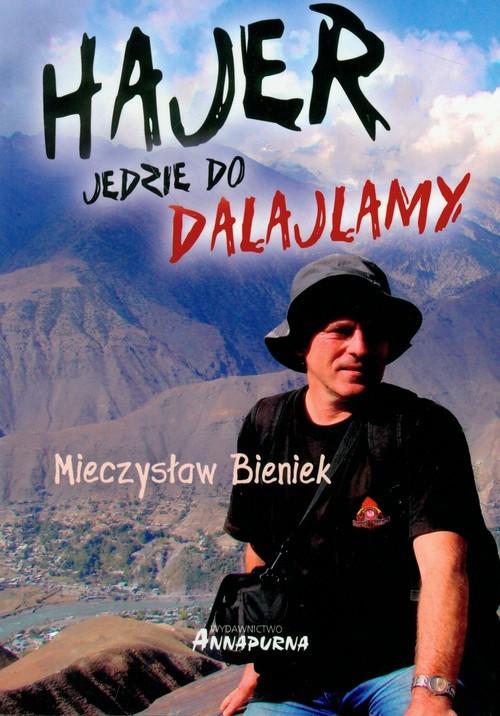 okładka Hajer jedzie do Dalajlamy, Książka | Bieniek Mieczysław
